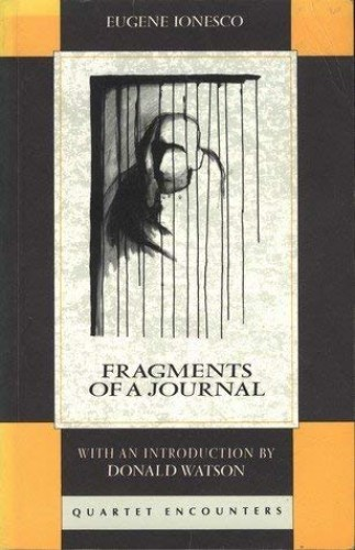 Fragments of a Journal By Eugene Ionesco