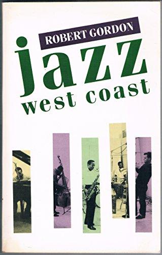 Jazz West Coast By Robert Gordon