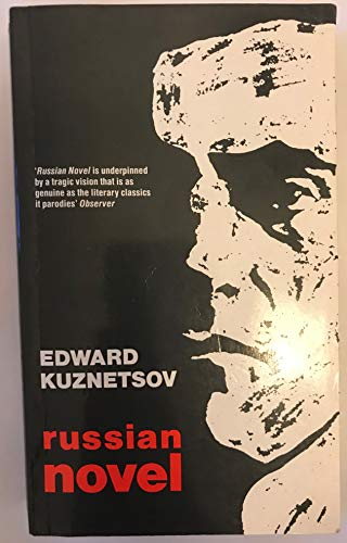 Russian Novel By Edward Kuznetsov