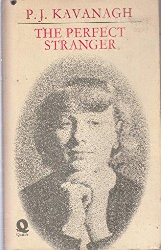 Perfect Stranger By P. J. Kavanagh