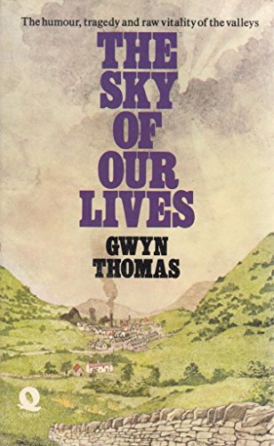Sky of Our Lives By Gwyn Thomas