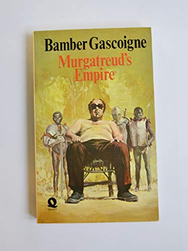 Murgatreud's Empire By Bamber Gascoigne