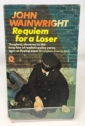 Requiem for a loser By John Wainwright