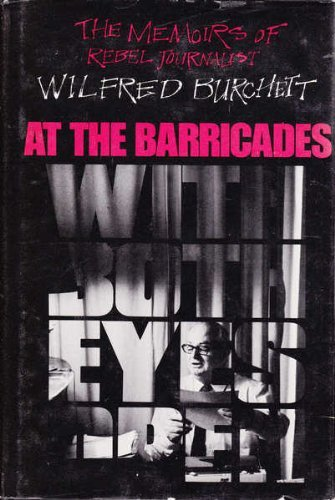At the Barricades By Wilfred G. Burchett