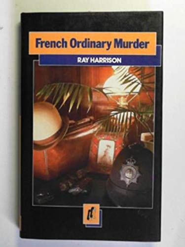 French Ordinary Murder By Ray Harrison
