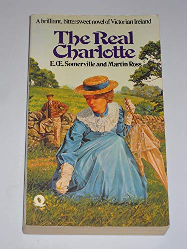 Real Charlotte By E.OE. Somerville