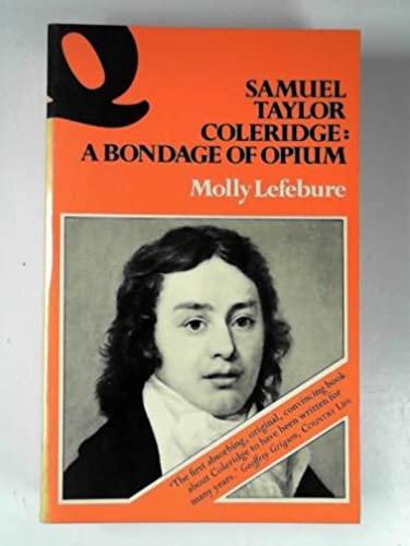 Samuel Taylor Coleridge By Molly Lefebure