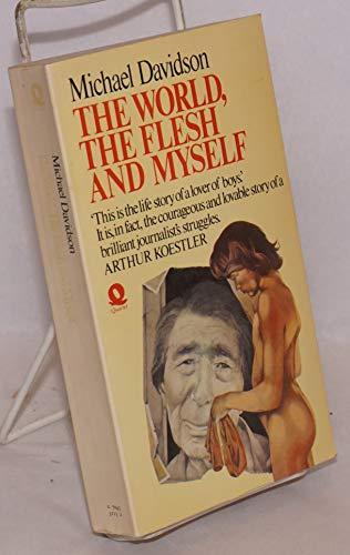 World, the Flesh and Myself By Michael Davidson
