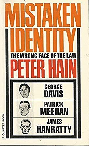 Mistaken Identity By Peter Hain