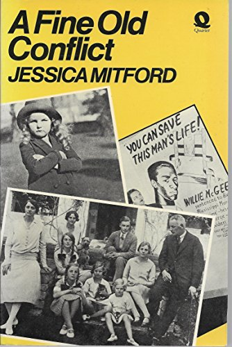 A Fine Old Conflict By Jessica Mitford