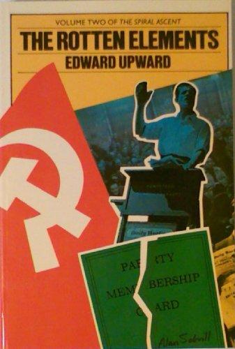 Rotten Elements By Edward Upward