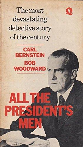 All the President's Men By Carl Bernstein