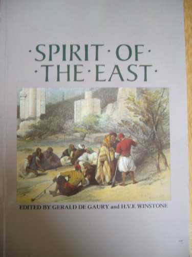 The Spirit of the East Edited by Gerald De Gaury