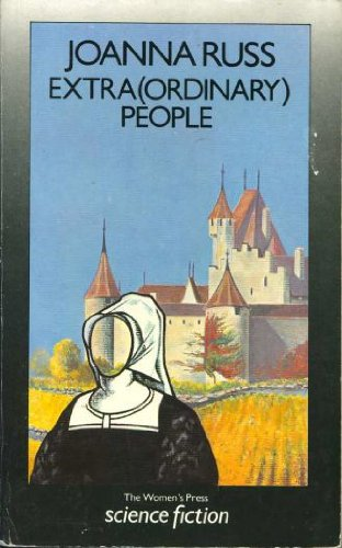 Extra(Ordinary) People By Joanna Russ