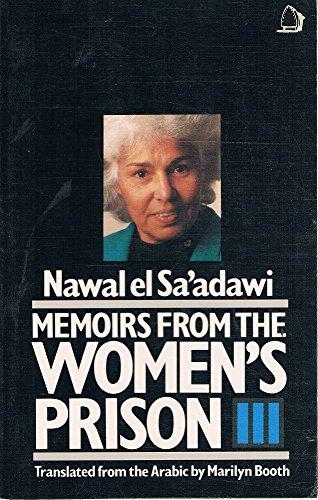 Memoirs from the Women's Prison By Nawal El-Saadawi
