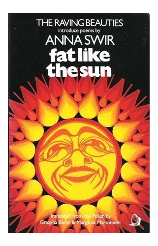 Fat Like the Sun by Anna Swir