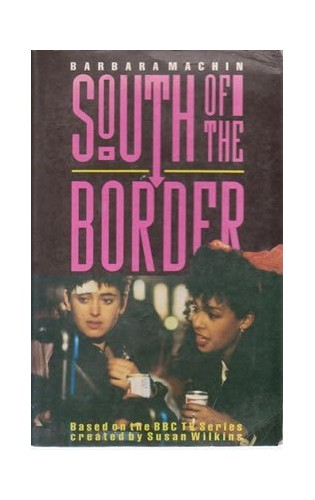 South of the Border By Barbara Machin