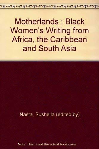 Motherlands Edited by Susheila Nasta