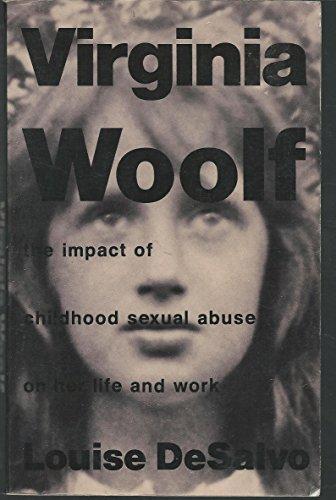 Virginia Woolf By Louise A. DeSalvo