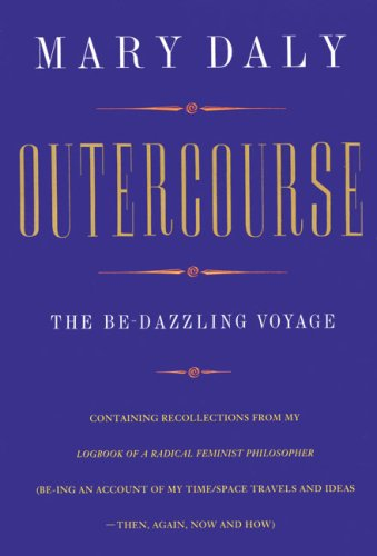 Outercourse By Mary Daly