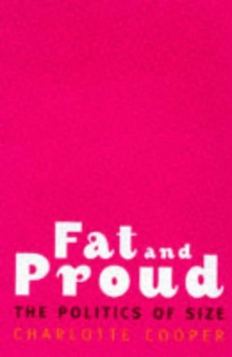 Fat and Proud By Charlotte Cooper