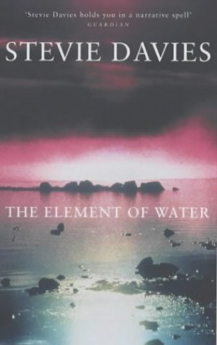 The Element of Water By Stevie Davies