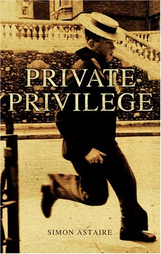 Private Privilege By Simon Astaire