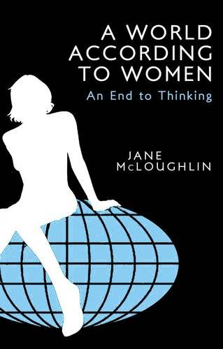 A World According to Women By Jane McLoughlin
