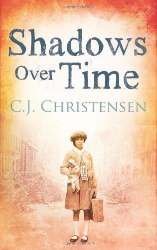 Shadows Over Time By Caroline J. Christensen
