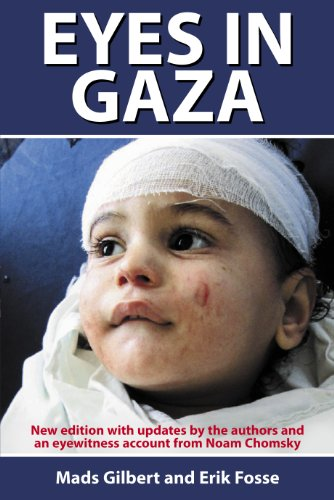 Eyes in Gaza By Mads Gilbert