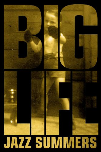 Big Life By Jazz Summers
