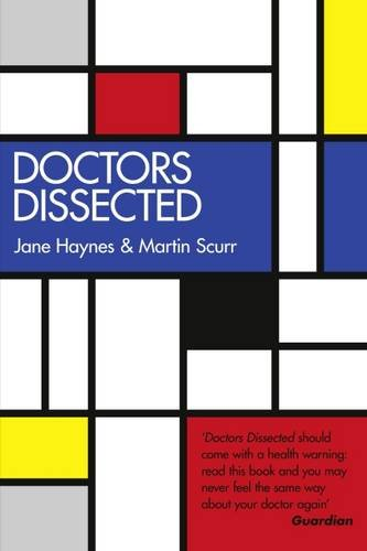 Doctors Dissected By Jane Haynes