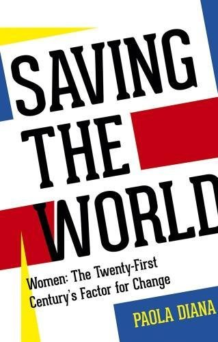 Saving the World By Diana Paola