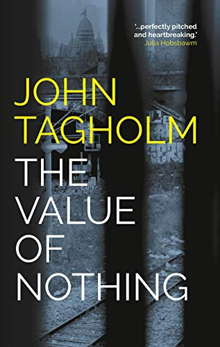 The Value of Nothing By John Tagholm