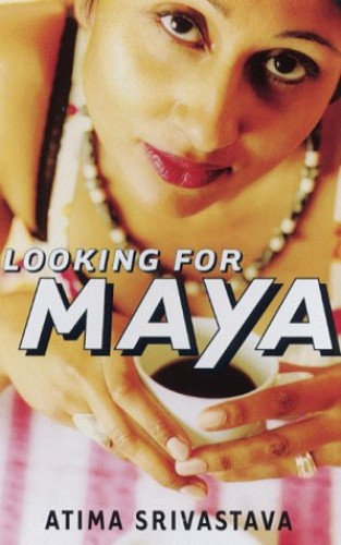 Looking for Maya By Atima Srivastava