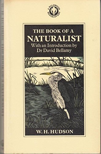 Book of a Naturalist By W. H. Hudson