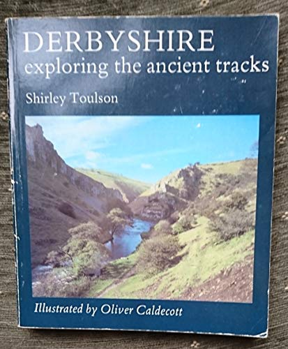 Derbyshire By Shirley Toulson