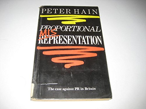 Proportional Misrepresentation By Peter Hain
