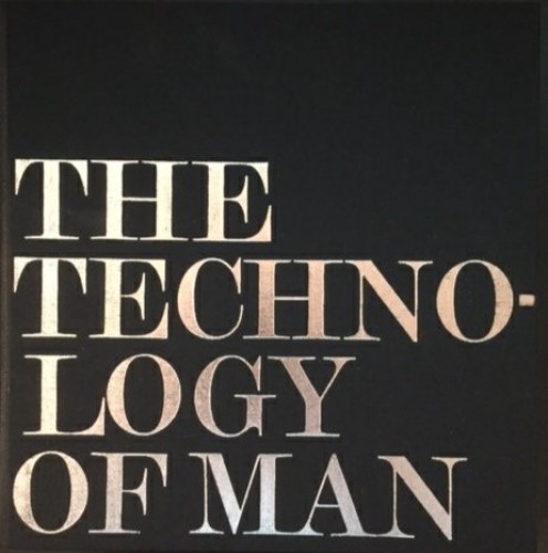 The Technology of Man by D. Birdsall