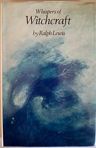 Whispers of Witchcraft By Ralph Lewis