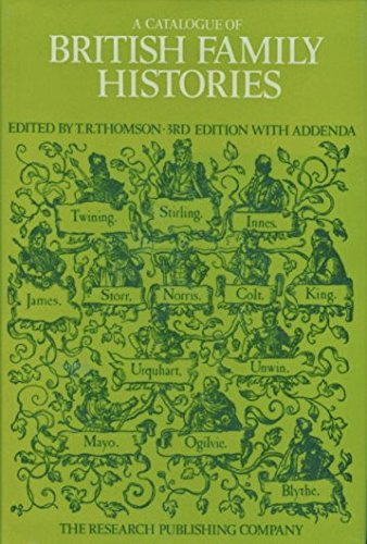 Catalogue of British Family Histories By T.R. Thomson