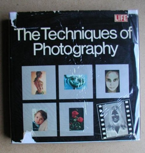 Techniques of Photography By Time-Life Books