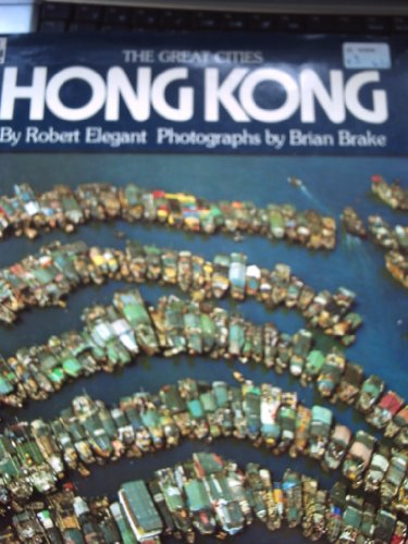 Hong Kong By Robert S. Elegant