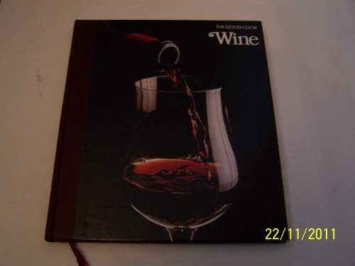 Wine By the editors of Time-Life Books