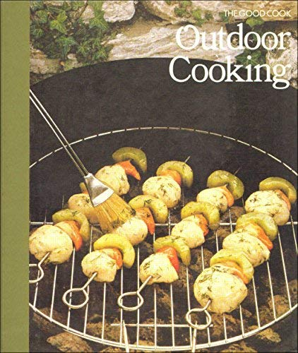 Outdoor Cooking By the editors of Time-Life Books