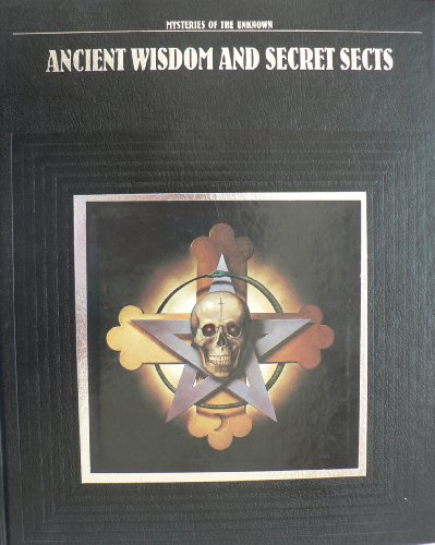 Ancient Wisdom and Secret Sects