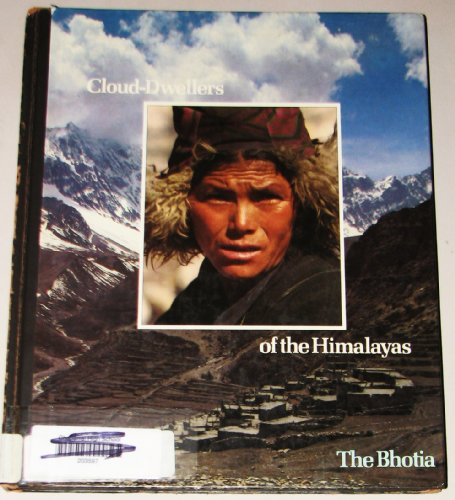 Cloud Dwellers of the Himalayas By Windsor Chorlton
