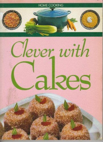 Fresh Ways with Cakes