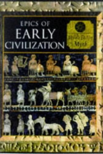 Epics of Early Civilization by Allan Lothian