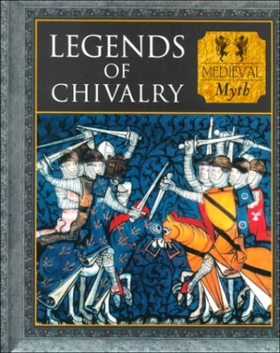 Tales of Chivalry and Romance By Tony Allan